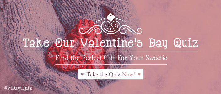 Take the #VDayQuiz & Find the Perfect Gift